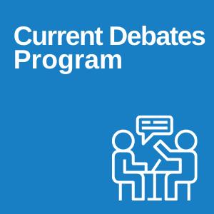 Current Debates Program