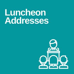 Luncheon Addresses